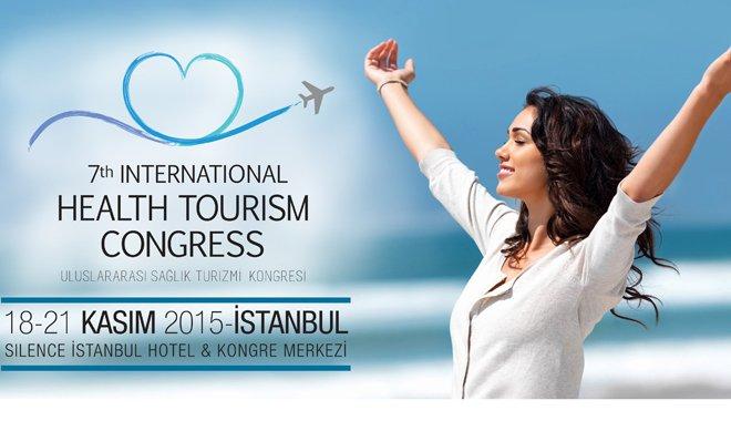 7. Uluslararası Sağlık Turizmi Kongresi İstanbul'da Başlıyor