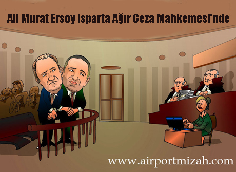 Ali Murat Ersoy Isparta Ağır Ceza Mahkemesi'nde