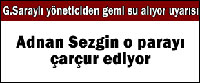 Galatasaray'da Sular Durulmuyor...
