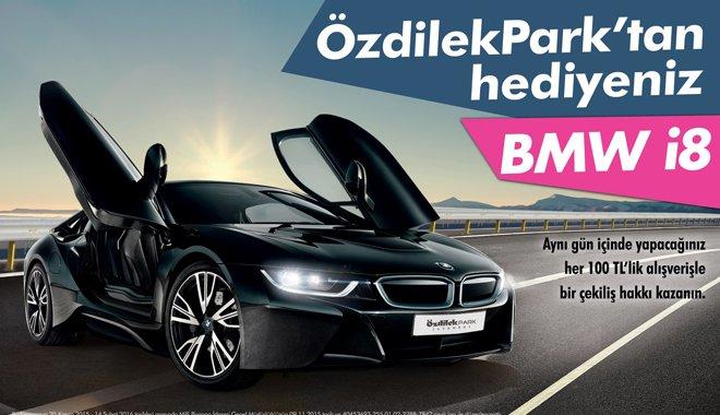 BMW i8 kazanma şansı ÖzdilekPark İstanbul'da!