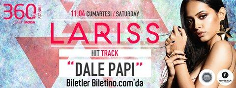 """Dale Papi"" ile Lariss, İlk Kez İstanbul'da"