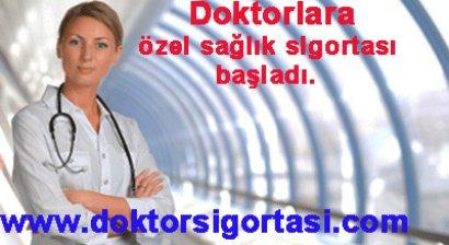 Doktorlara özel sağlık sigortası başladı.