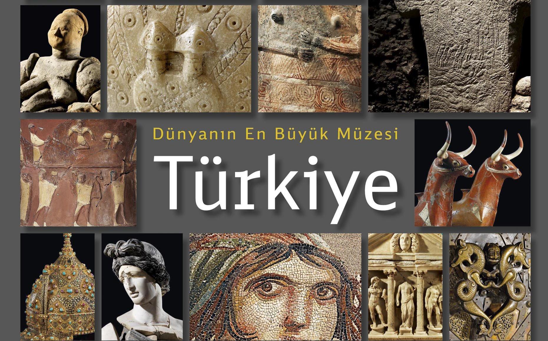 """""""Dünyanın En Büyük Müzesi: Türkiye"""" Kitabı"""