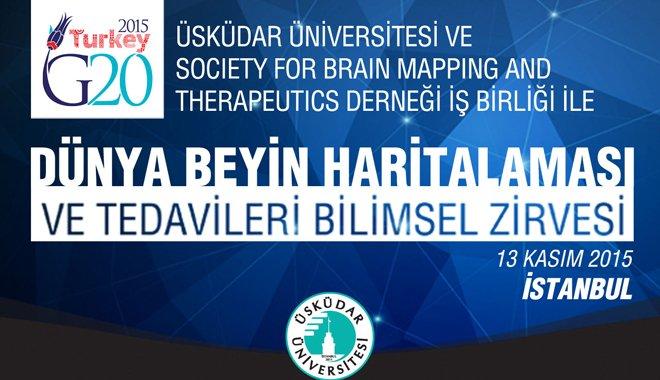 G20 Dünya Beyin Haritalaması ve Tedavileri Bilimsel Zirvesi