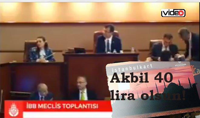 İBB Meclisi Akbil 40 lira olsun!
