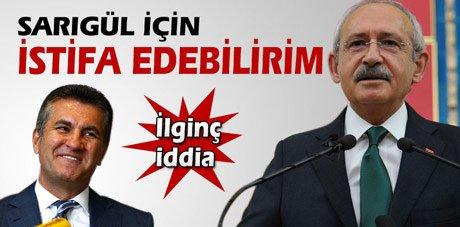 Kılıçdaroğlu: Sarıgül için istifa edebilirim
