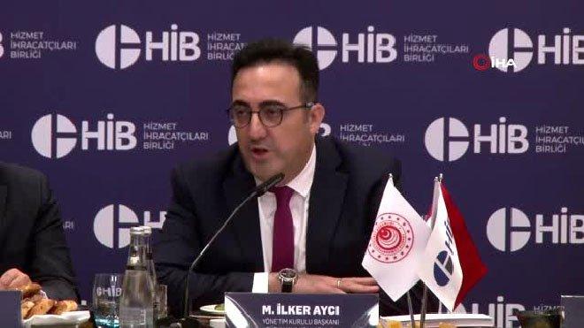 """M. İlker Aycı,"""" Türkiye'nin hizmet ihracatı büyüyor"""""""