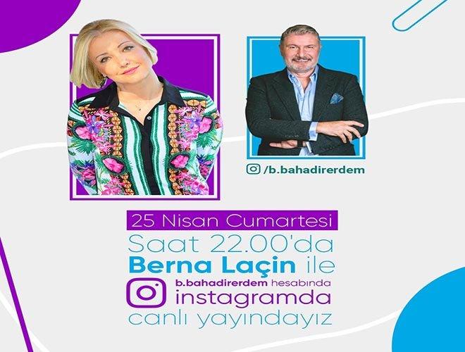 Prof. Dr. Bahadır Erdem'in Sıradaki Konuğu Berna Laçin