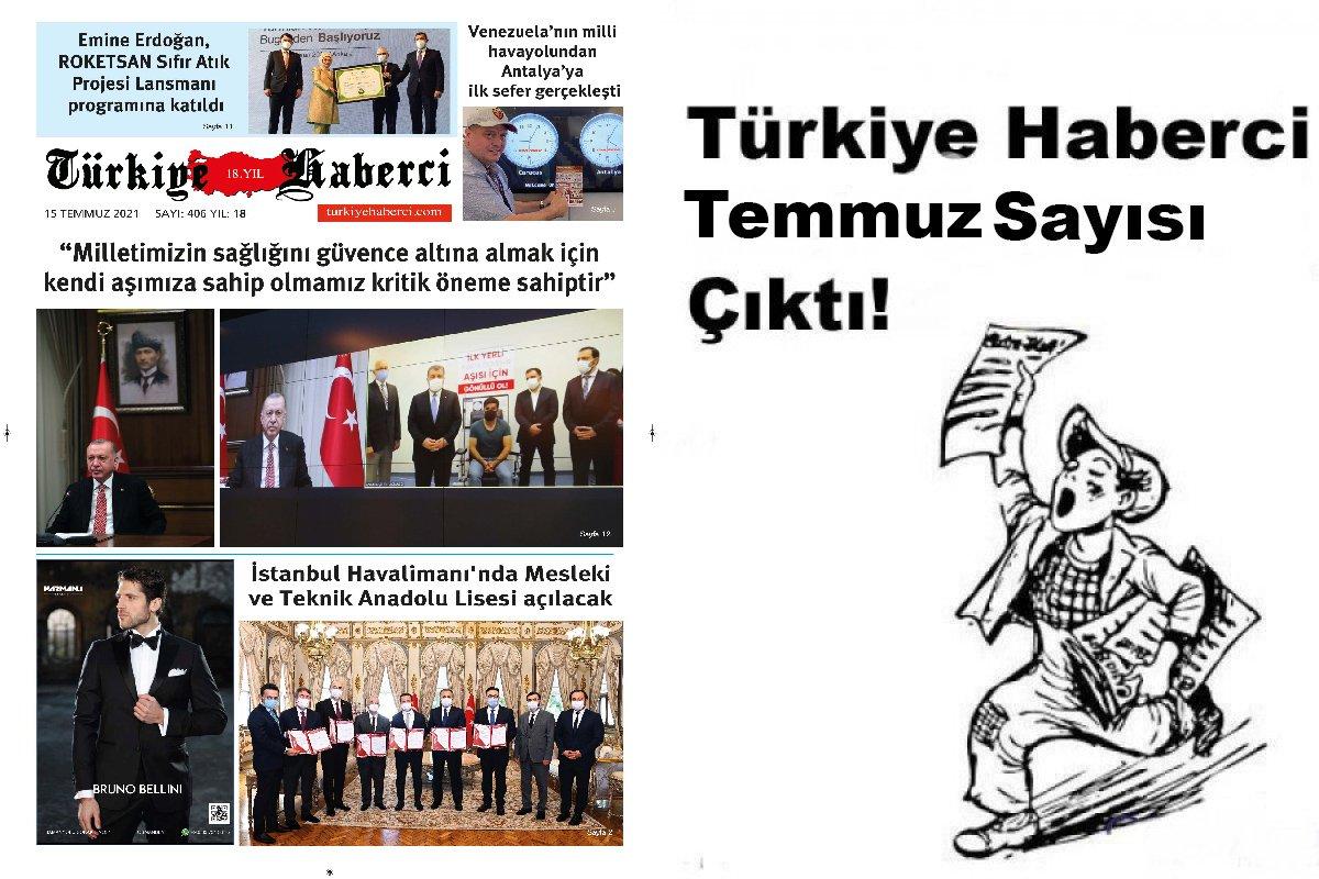 Türkiye Haberci 17 Yaşında Temmuz Sayısı Çıktı!