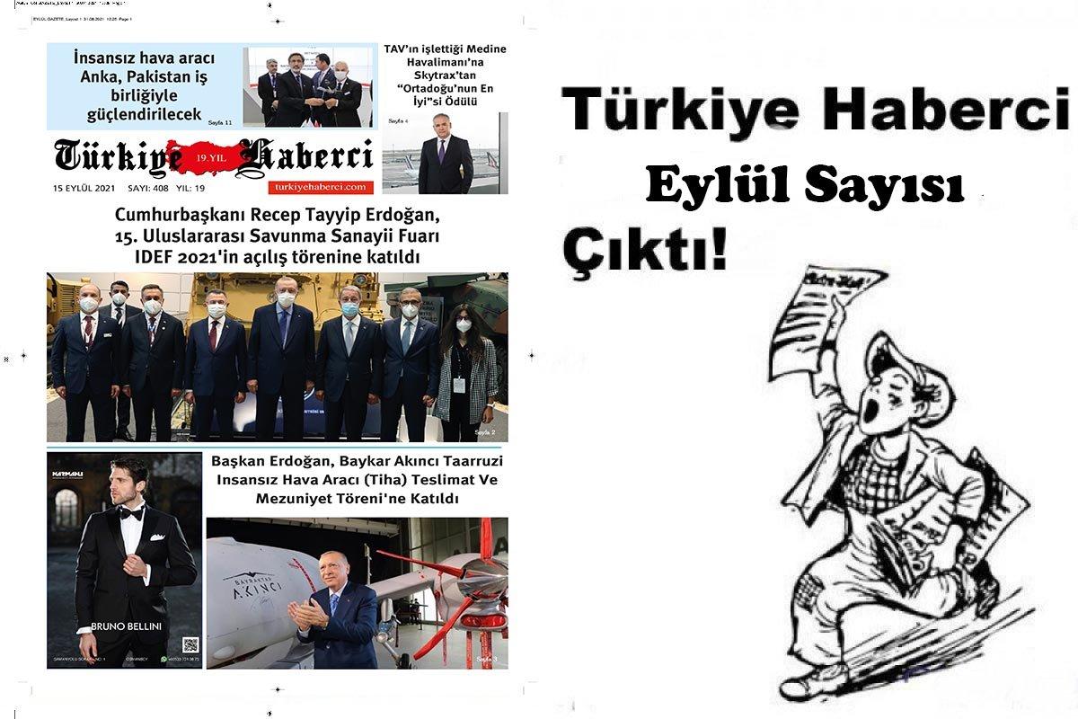 Türkiye Haberci Eylül Sayısı Çıktı!
