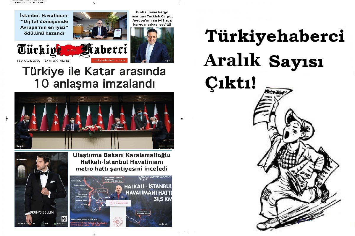 Türkiye Haberci Gazetesi Aralık Sayısı Çıktı!