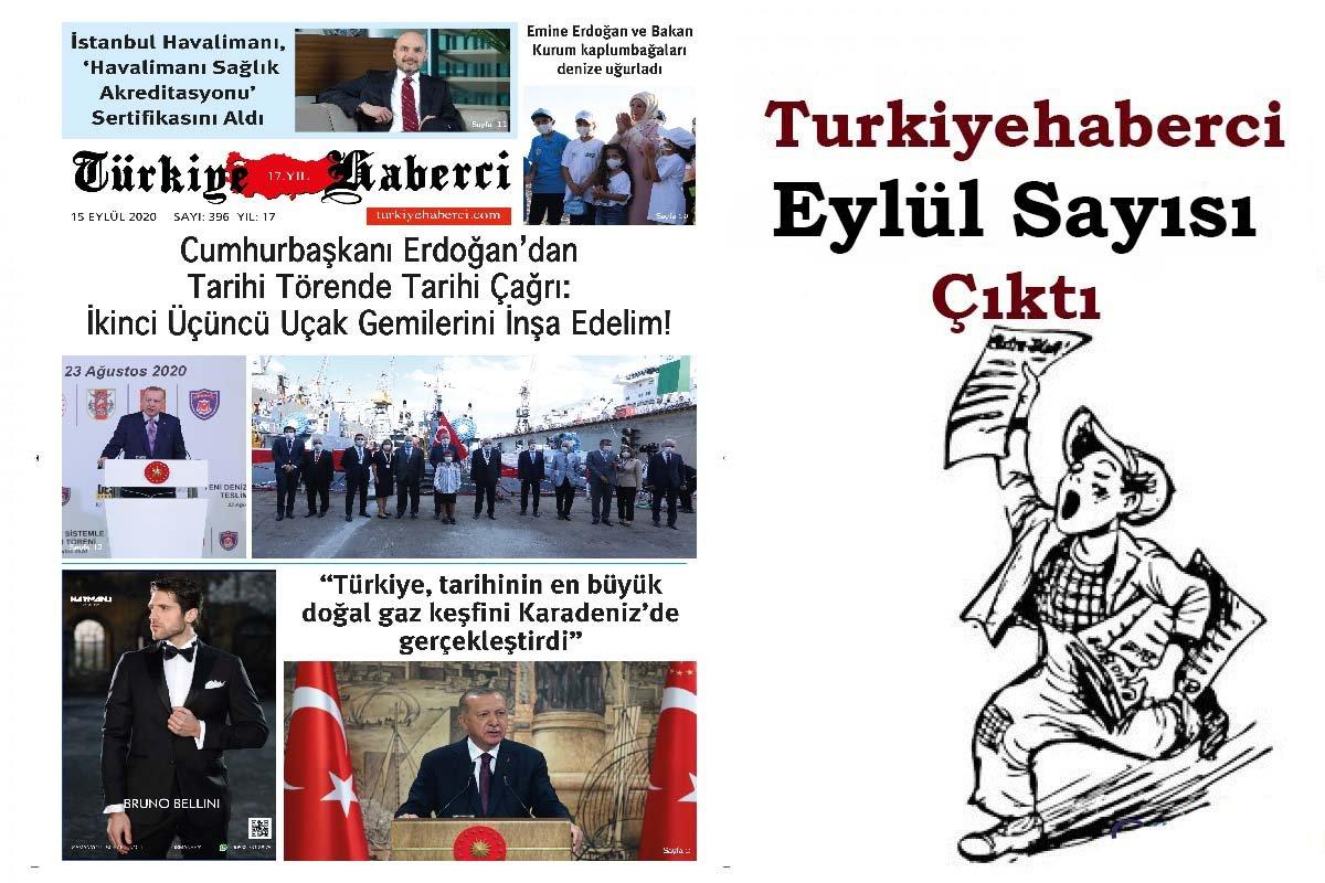 Türkiye Haberci Gazetesi Eylül Sayısı Çıktı!
