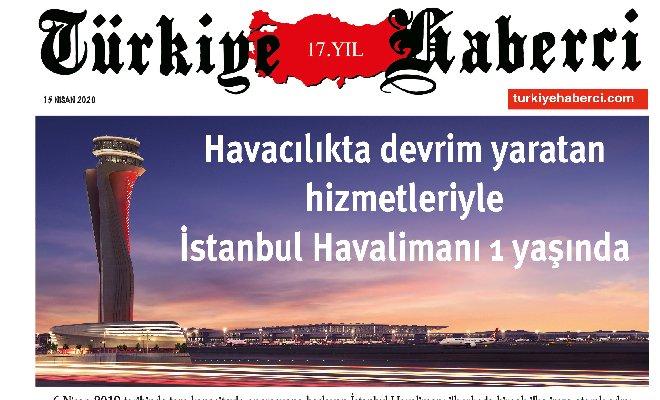 TürkiyeHaberci Gazetesi Nisan Sayısı Çıktı!