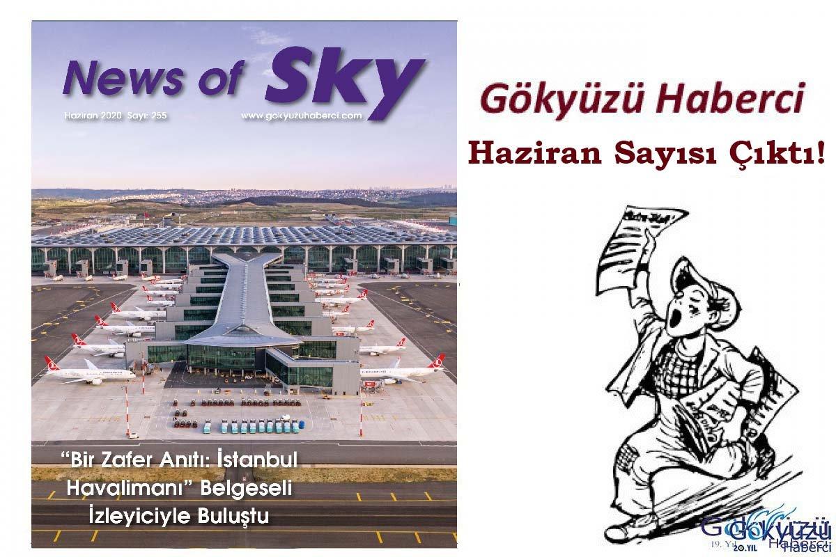 video News of Sky Dergimiz Haziran Sayısı çıktı!
