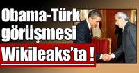 Obama-Türk görüşmesi Wikileaks'te