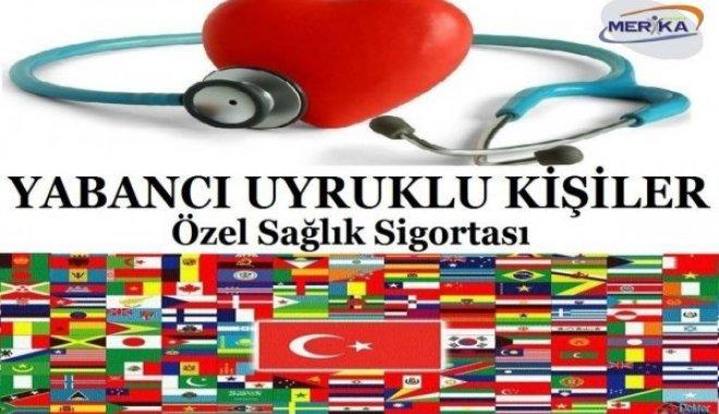 Yabancı Uyruklular Sağlık Sigortası
