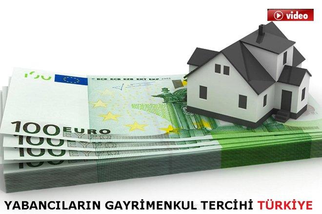 Yabancıların gayrimenkulde tercihi Türkiye ... video